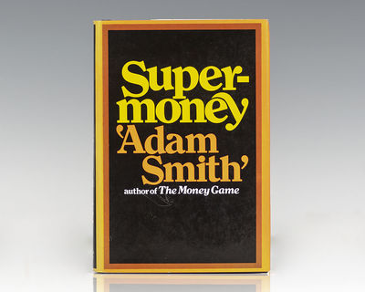 New York: Random House, 1972. First edition of this work by the author of The Money Game. Octavo, or...