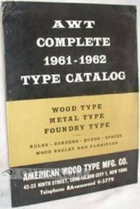 AWT COMPLETE 1961-1962 TYPE CATALOGUE, WOOD TYPE, METAL TYPE, FOUNDRY