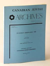 Canadian Jewish Archives, New Series, Number Fourteen (14), On Sunday Observance, 1906
