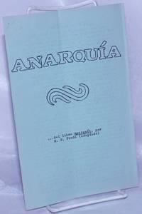 Anarquía... del libro Anarquía, por. M. G. Prada (adaptado)