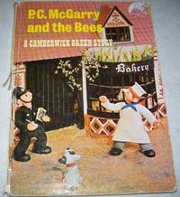 P.C. McGarry and the Bones: A Camberwick Green Story by  Gordon  Deirdre; Murray - Hardcover - 1968 - from Easy Chair Books (SKU: 150105)