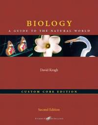Biology : A Guide to the Natural World, the Custom Core Edition