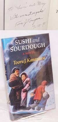 Sushi and sourdough; a novel