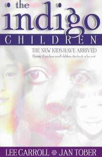 The Indigo Children - The New Kids Have Arrived