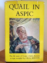 image of Quail in Aspic: The life story of Count Charles Korsetz as tape-recorded to Cecil Beaton