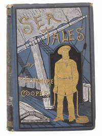 Cooper's Sea Tales, Comprising: The Pilot; The Red Rover; The Waterwitch; The Sea Lions; The Two Admirals
