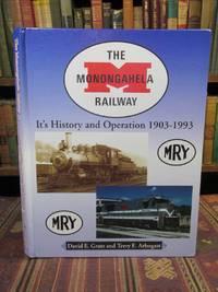 image of The Monongahela Railway, it's History and Operation 1903-1993