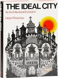 The Ideal City: Its Architectural Evolution