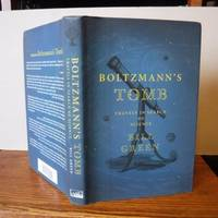 Boltzmann's Tomb: Travels in Search of Science