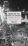 Miami and the Siege of Chicago (New York Review Books Classics) by Norman Mailer - Paperback - 2008-07-05 - from Books Express and Biblio.com.au