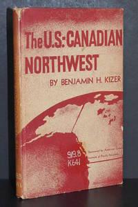 The U.S.-Canadian Northwest; A Demonstration Area for International Postwar Planning and Development