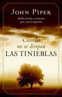 Cuando no se disipan las tinieblas Spanish Edition
