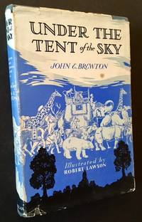 Under the Tent of the Sky: A Collection of Poems about Animals Large and Small
