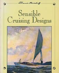 Sensible Cruising Designs by  L Francis Herreshoff - Paperback - First Edition in Paperback - 1991 - from Barter Books Ltd and Biblio.com