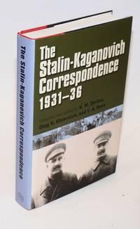 The Stalin-Kaganovich correspondence, 1931-36 by  Joseph; L M Kaganovich; R W Davies Stalin - Hardcover - 2003 - from Bolerium Books Inc., ABAA/ILAB and Biblio.com
