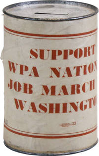 [Coin Collection Can] Support WPA National Job March to Washington by [ORGANIZED LABOR] WORKS PROJECT ADMINISTRATION - [1937] - from Lorne Bair Rare Books and Biblio.com