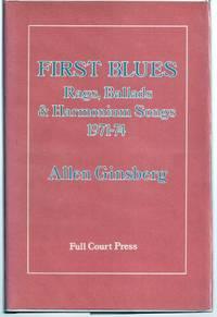 FIRST BLUES. RAGS, BALLADS & HARMONIUM SONGS 1971 - 74