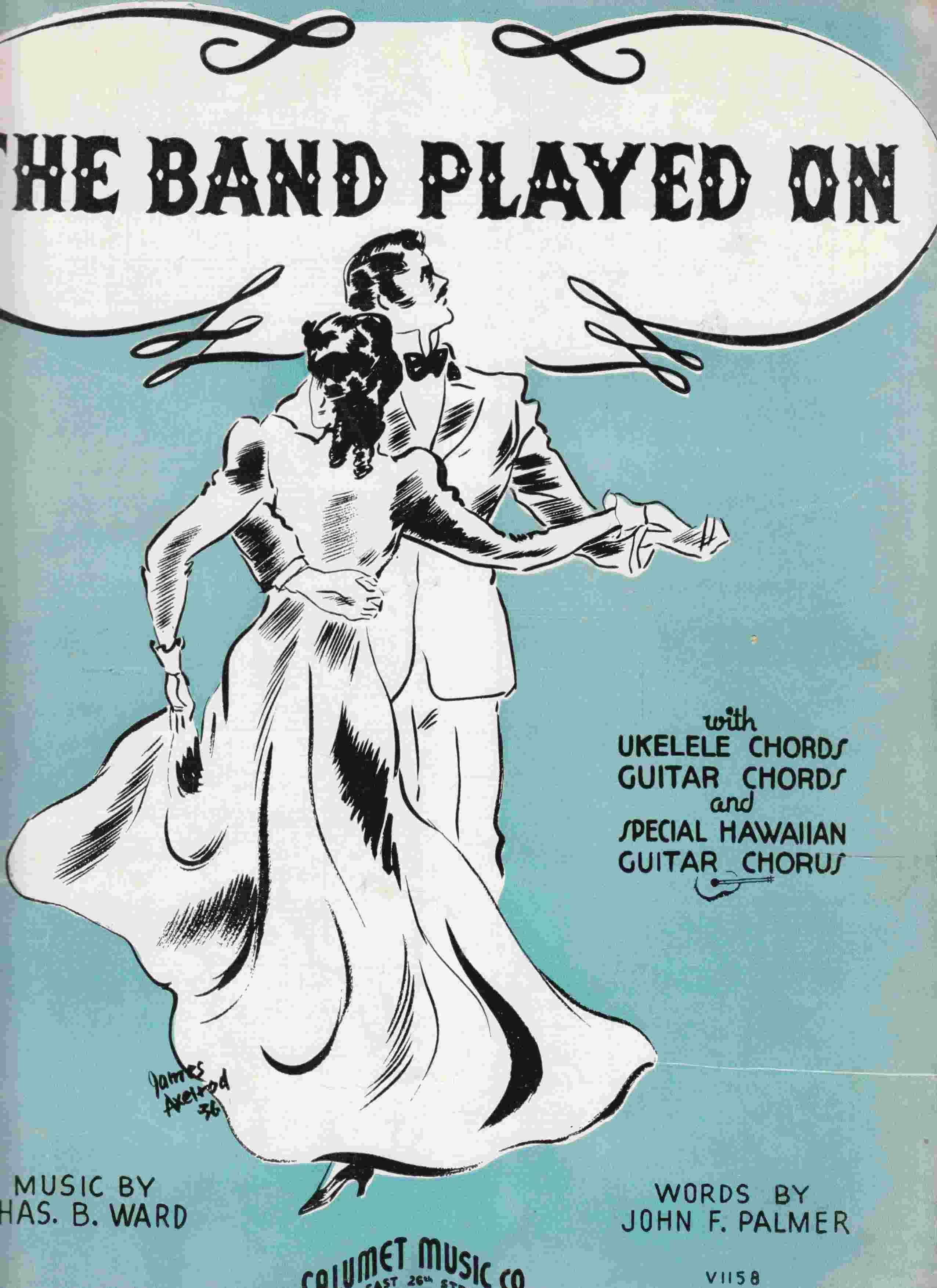 The Band Played On By Chas B John F Ward 1936 From Riverwash