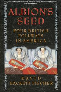 image of Albion's Seed  Four British Folkways in America