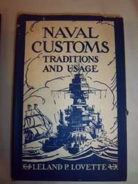 Naval Customs: Traditions and Usage