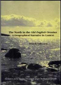 The North in the Old English Orosius: A Geographical Narrative in Context (Mé