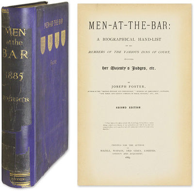1885. Interesting 1885 Biographical Directory of British Lawyers and Judges Foster, Joseph . Men-At-...