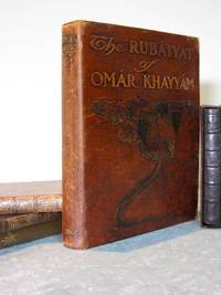 The Rubaiyat of Omar Khayyam Translated into English by Edward Fitzgerald with Illustrations Photographed from Life Studies by Adelaide Hanscom & Blanche Cumming