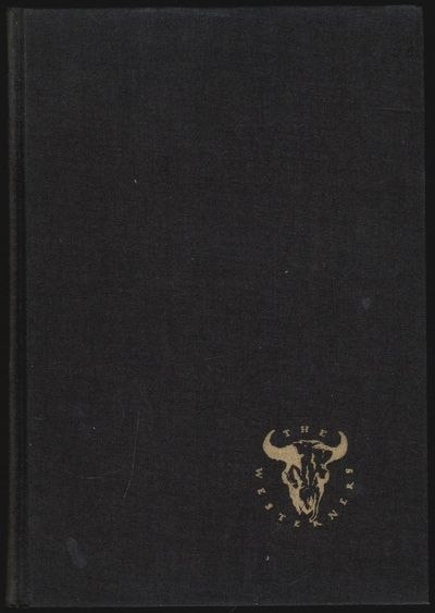 Los Angeles: The Los Angeles Westerners, 1966. Hardcover. Very Good. 211 pp, with illustrations, ind...