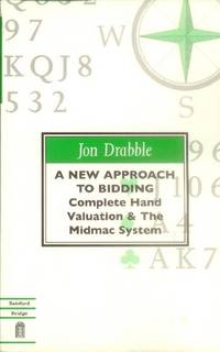 A New Approach to Bidding; Complete Hand Valuation & the Midmac System