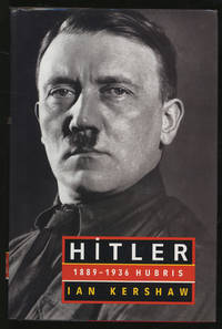Hitler 1889-1936 Hubris