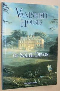 Vanished Houses of South Devon