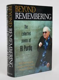 Beyond Remembering: The Collected Poems of Al Purdy
