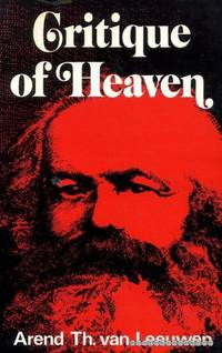 """CRITIQUE OF HEAVEN the first series of the Gifford lectures entitled """"Critique of Heaven and..."""