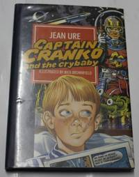Captain Cranko And The Crybaby