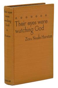Their Eyes Were Watching God by  Zora Neale Hurston - First Edition - 1937 - from Burnside Rare Books, ABAA (SKU: 140939372)