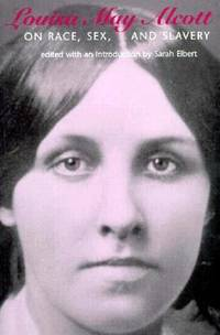 image of Louisa May Alcott on Race, Sex, and Slavery