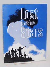 The Playwrights' Company presents: Lost in the stars, the musical hit based on Alan Paton's novel 'Cry the Beloved Country' (program and playbill)