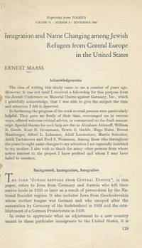 INTEGRATION AND NAME CHANGING AMONG JEWISH REFUGEES FROM CENTRAL EUROPE IN  THE UNITED STATES.