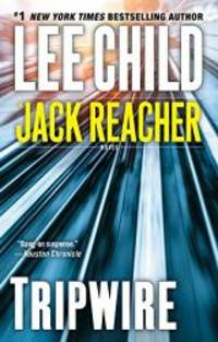 Tripwire (Jack Reacher # 3) by Lee Child - Paperback - 2012-02-03 - from Books Express and Biblio.com