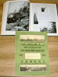100th Anniversary of the New Bedford Mercury. 1807 - 1907.