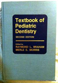 Textbook of Pediatric Dentistry: Second Edition