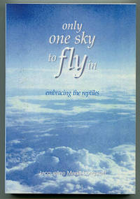 Only One Sky to Fly In: Embracing the Reptiles