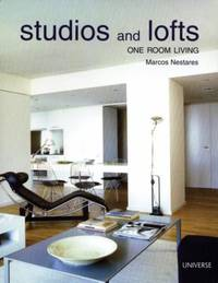 Studios and Lofts : One Room Living