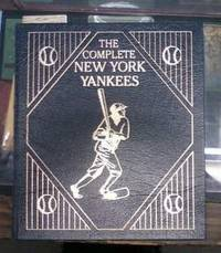image of The Complete New York Yankees The Total Encyclopedia of the Team Easton  Press Leatherbound