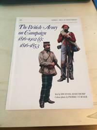 The British Army on Campaign 1816-1902 (I): 1816-1853