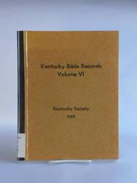 Kentucky Bible Records Volume VI