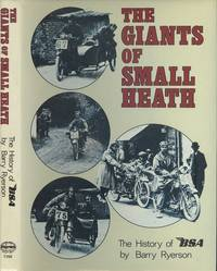 Giants of Small Heath - The History of B. S. A.