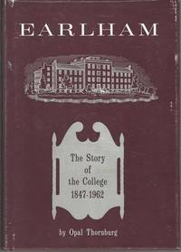 Earlham: The Story of the College 1847-1962