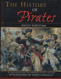 The History of Pirates: In association with the Mariner's Museum Virginia