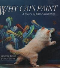 WHY CATS PAINT; A THEORY OF FELINE AESTHETICS